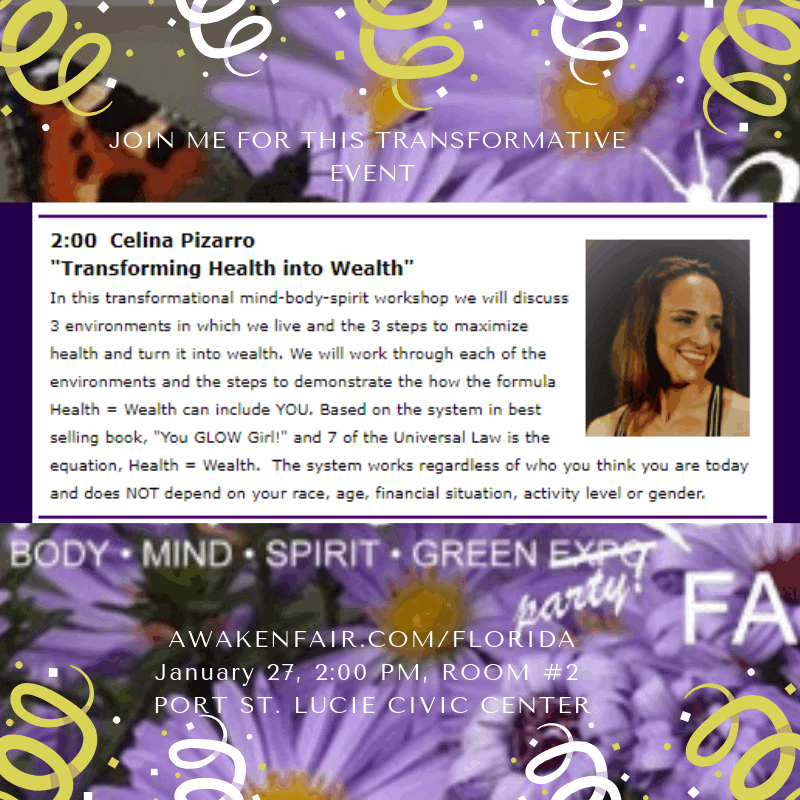 """Transformative Event Announcement! Join me for """"Transforming Health into Wealth"""" Jan 27,"""