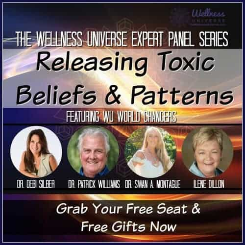 Join us for 'Releasing Toxic Beliefs & Patterns.' A panel of WU Experts discuss and