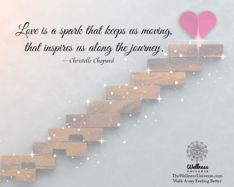 Love is a spark that keeps us moving, that inspires us along the journey. ~@ChristelleChopard #WUWor