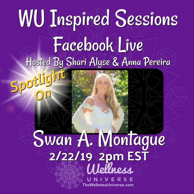 Come meet Author, Artist, Healer, Teacher and WU World-Changer, Dr. Swan Montague on this week's W