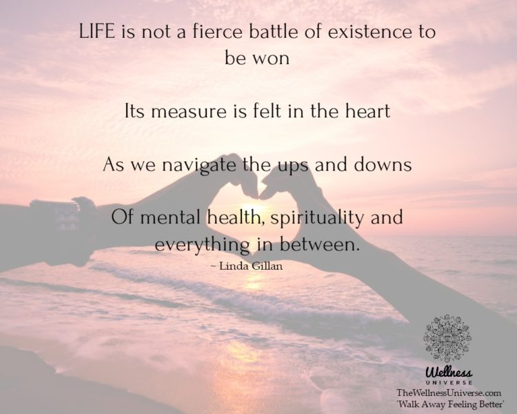 LIFE is not a fierce battle of existence to be won Its measure is felt in the heart As we navigate t