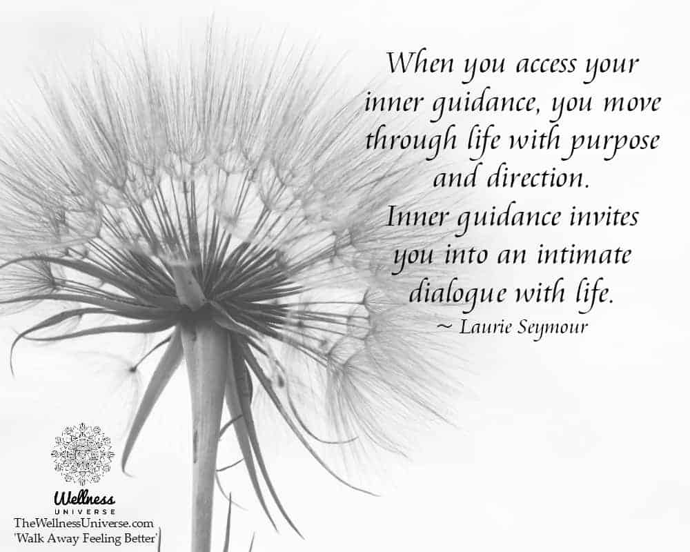 When you access your inner guidance, you move through life with purpose and direction. Inner guidanc