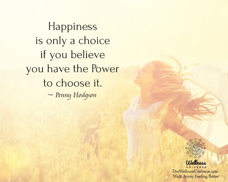 Happiness is only a choice if you believe you have the Power to choose it. ~@PennyHodgson #WUWorldCh