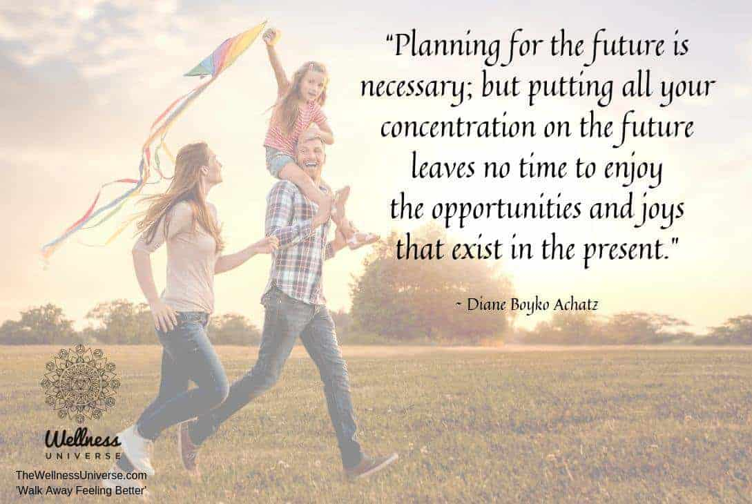 """Planning for the future is necessary; but putting all your concentration on the future leaves no"
