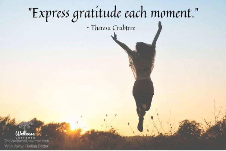 """Express gratitude each moment."" @theresacrabtree #WUWorldChanger Learn more about There"
