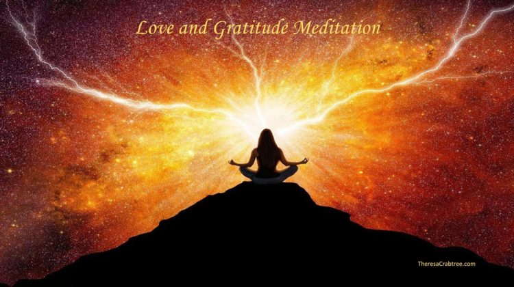 SOUL CONNECTION 87 ~ LOVE AND GRATITUDE MEDITATION Find a quiet space where you will not be disturbe