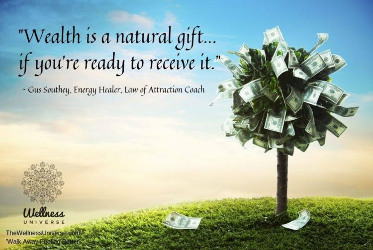 """""""Wealth is a natural gift… if you're ready to receive it."""" ~ @gussouthey #WU"""