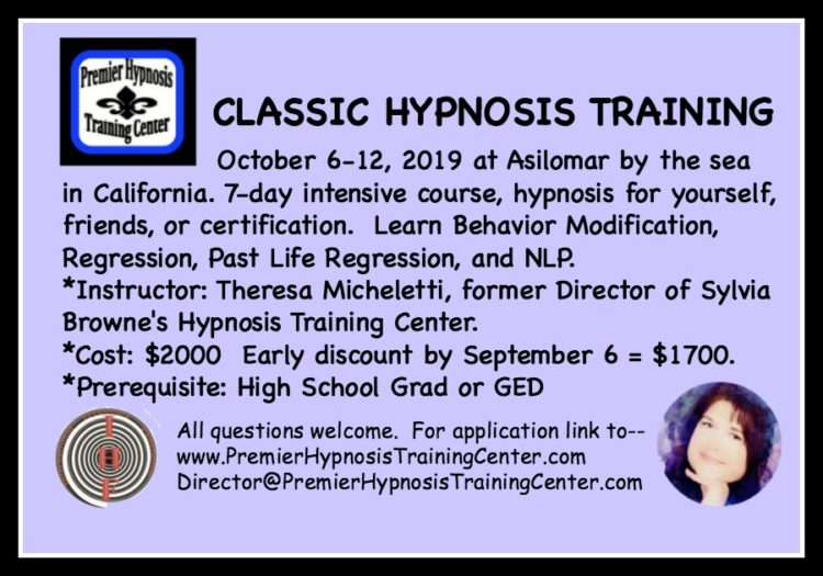 CLASSIC HYPNOSIS TRAINING October 6-12, 2019 at Asilomar, California. 7-day intensive course, hypnos