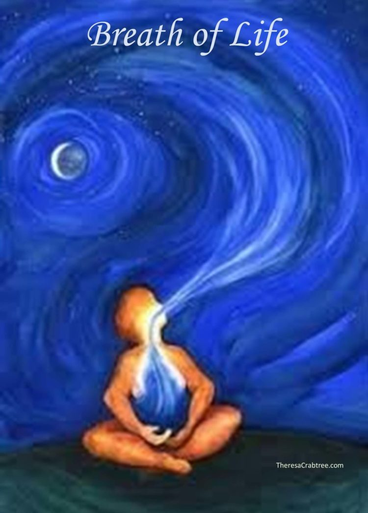 SOUL CONNECTION 101 ~ BREATH OF LIFE Your breath is the most important element you need to exist on