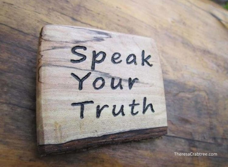 SOUL CONNECTION 122 ~ SPEAK YOUR TRUTH How many times has someone asked you a question, seeking your