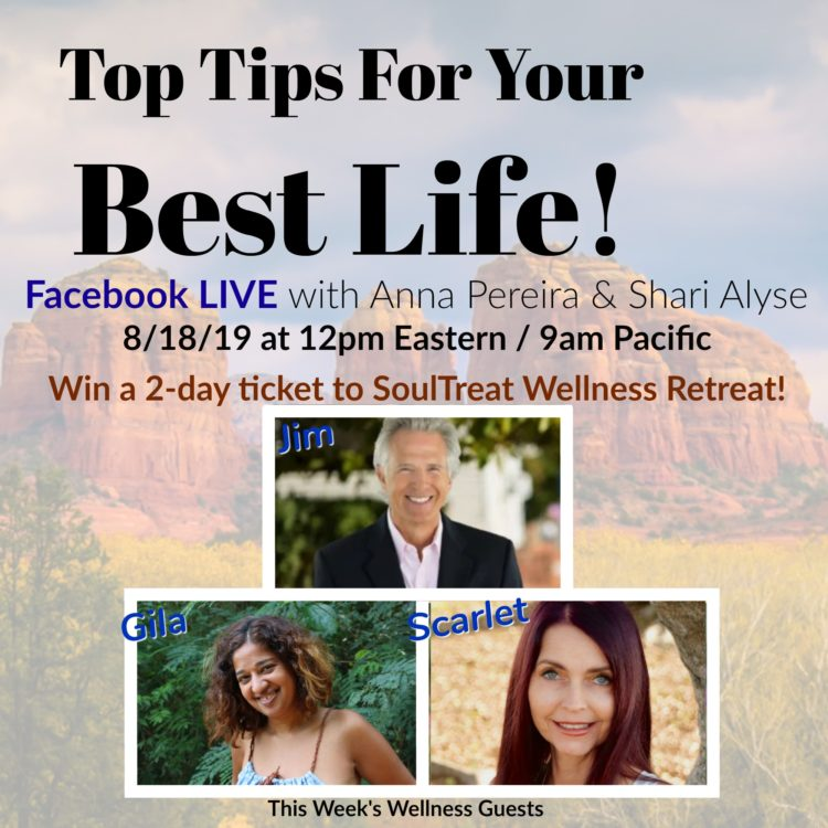 LIVE at noon Eastern Tine! Top Tips for Your Best Life – episode 2! Join Wellness Experts Gila