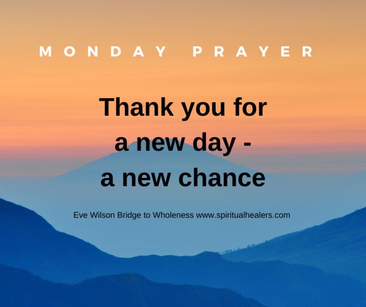 http://www.spiritualhealers.com 11-17 Monday Prayer