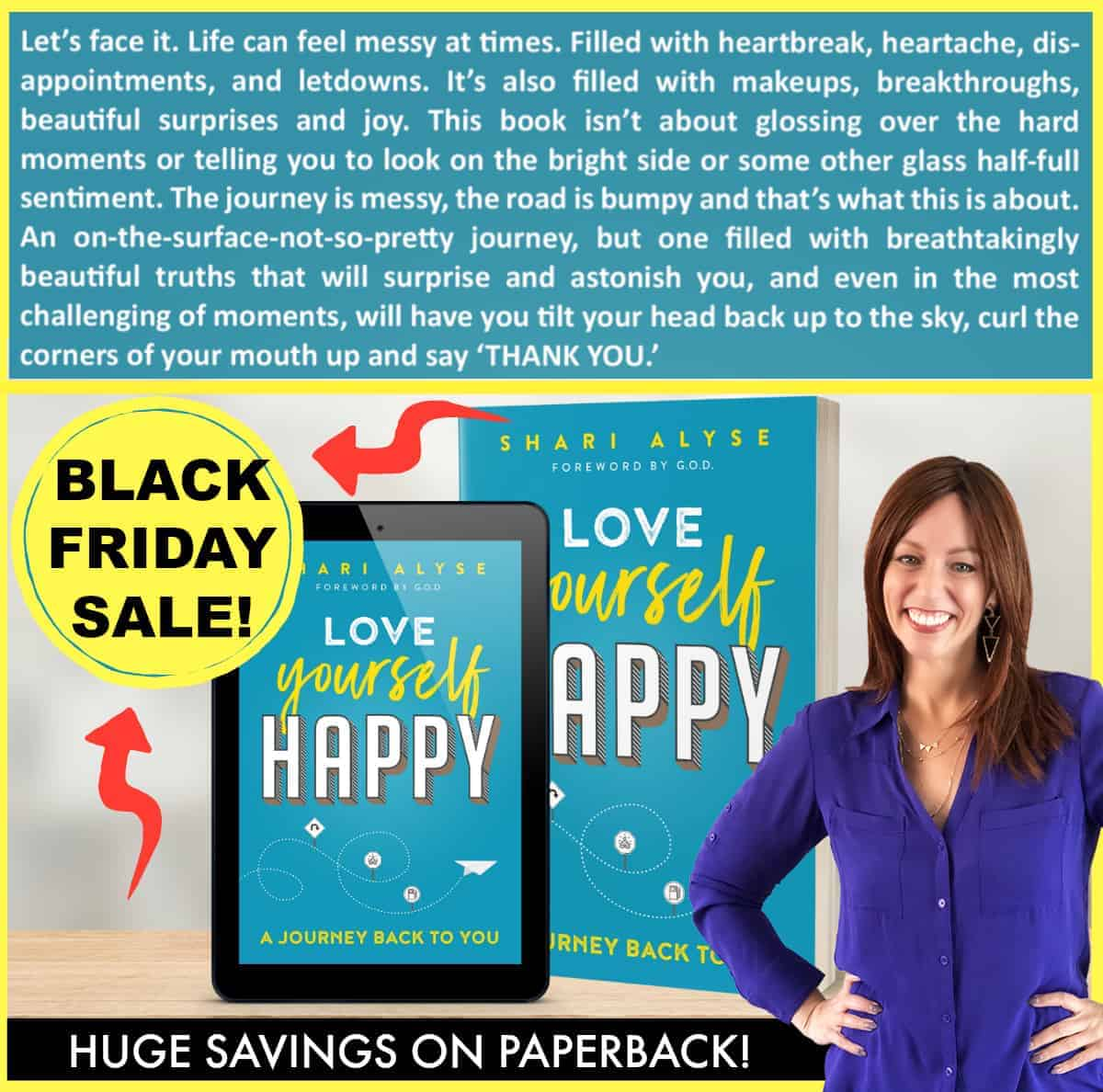 Happy (early) Black Friday Special! BIG savings on 'Love Yourself Happy' in paperback (a