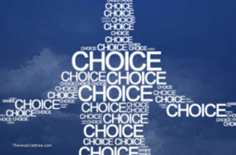 CHOICES Choices you make during your daily routine influences all of society. Often, people complain