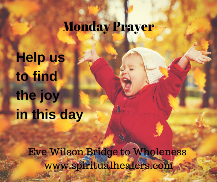 http://www.spiritualhealers.com Monday Prayer 1-10-20