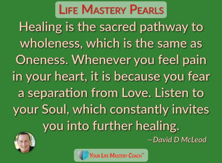 One of the best ways to initiate healing of any pain in your heart is to welcome in the energy of se