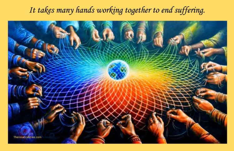Meme 30 It takes many hands working together to end suffering compressed