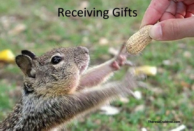 RECEIVING GIFTS When a person is blocked to either giving or receiving gifts, an imbalance occurs in