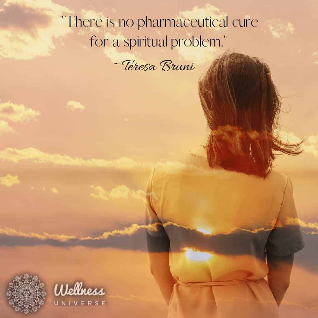 """""""There is no pharmaceutical cure for a spiritual problem."""" ~ @teresabrunicpceli-mp Learn"""