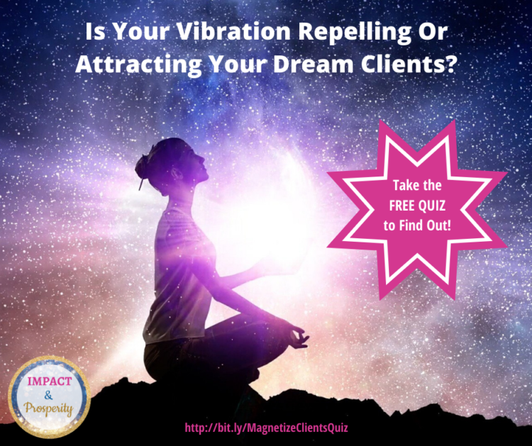 Become Magnetic to Attract Your Dream Clients! Take this FREE Quiz and discover 14 positive qualitie
