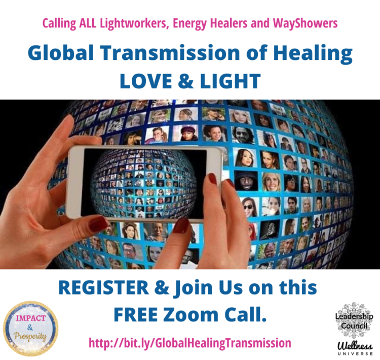 We're organizing a Global Transmission of Healing Love & Light for the World and you are invit