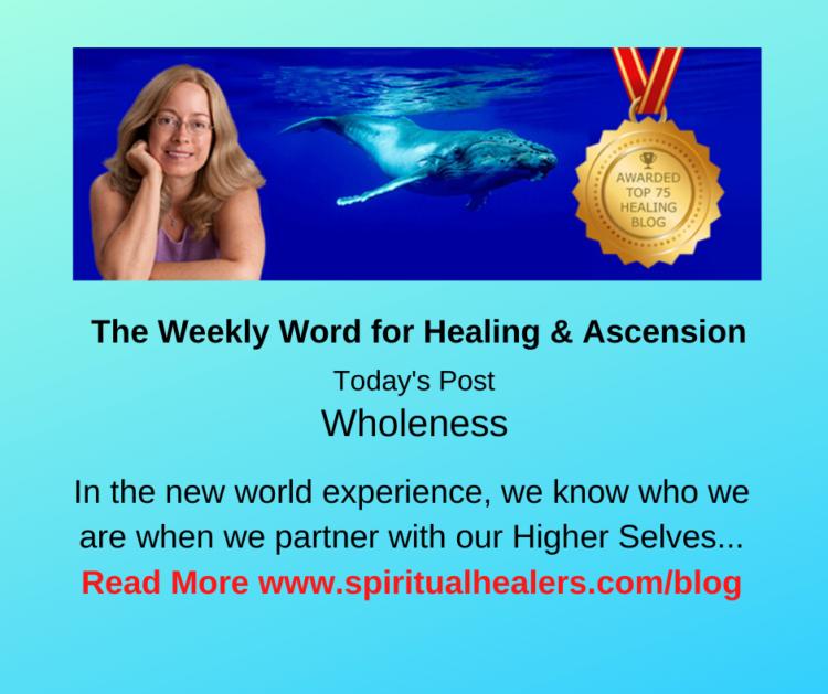 http://www.spiritualhealers.com/blog Weekly Word for Soc 4-17-20