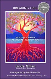 BREAKING FREE the book. By Linda Gillan. Published 2019. 'Breaking the SILENT COCOON of MENTAL