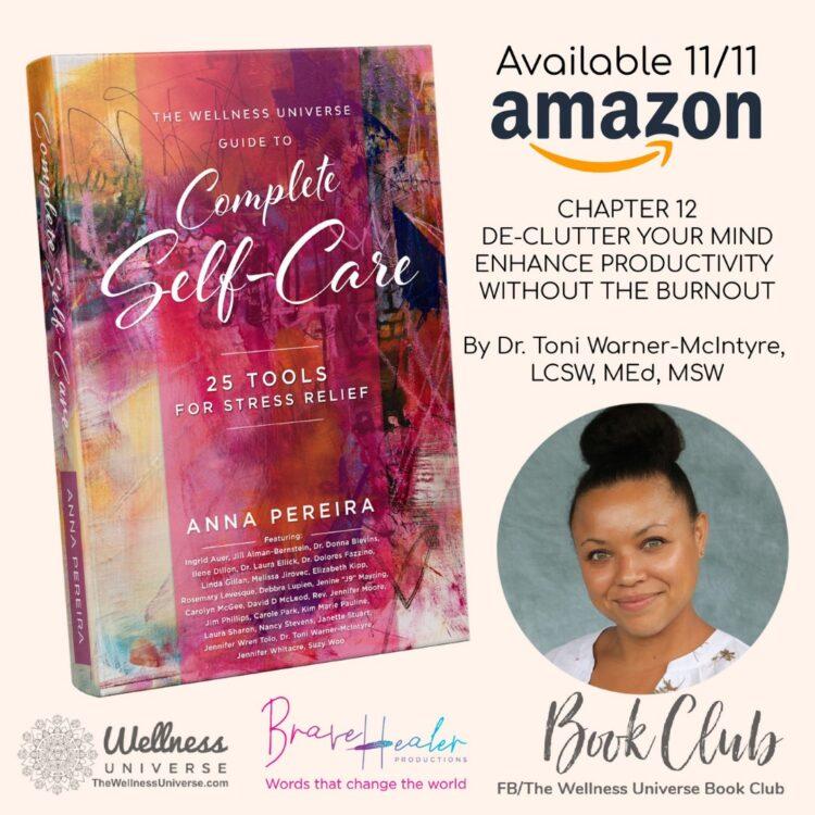 De-Clutter Your Mind: Enhance Productivity Without the Burnout – Dr. Toni Warner-McIntyre, LCS