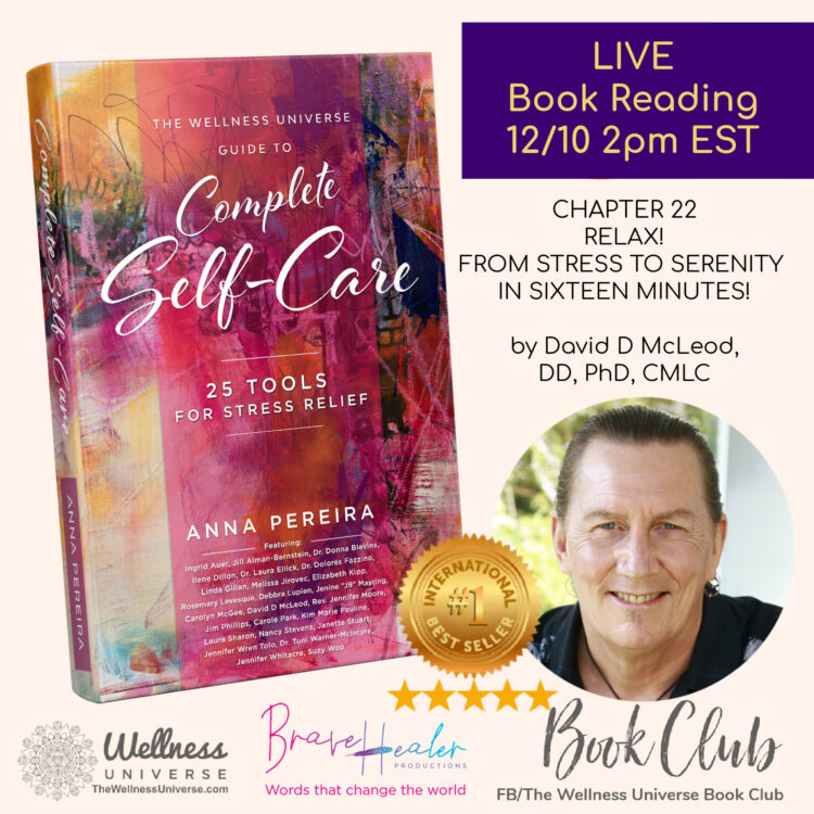 LIVE READING TODAY! A stress relief tip read by Best-Selling Author David McLeod. A powerful story.