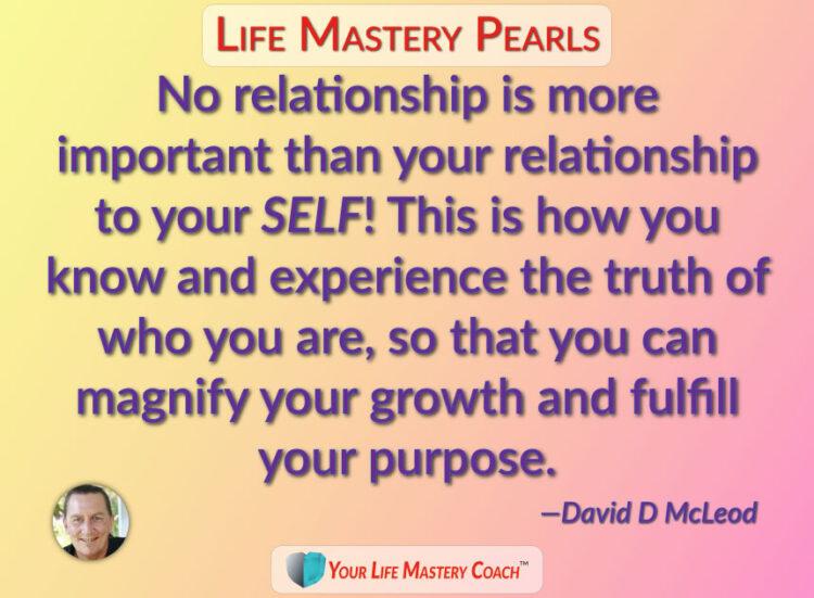 https://lifemasterypearls.com/relationship-to-self/ #PersonalGrowth #PersonalDevelopment #WUWorldCha