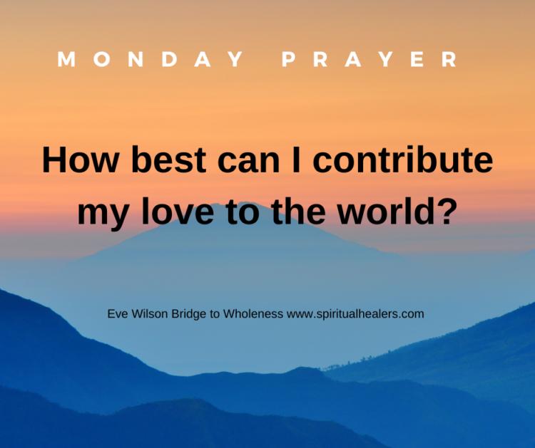 http://www.spiritualhealers.com 1-15-21 Monday Prayer