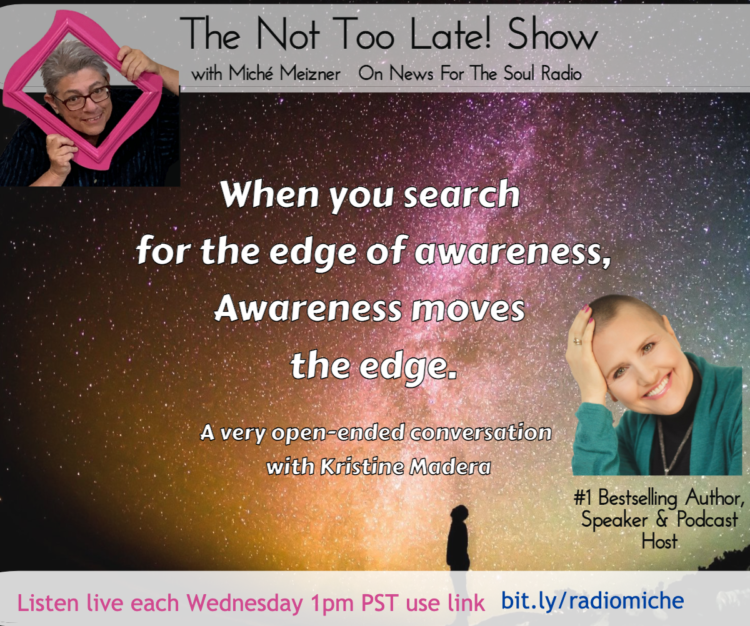 Listeners are loving my new radio show – The Not Too Late Show. My guests are at ease and in t