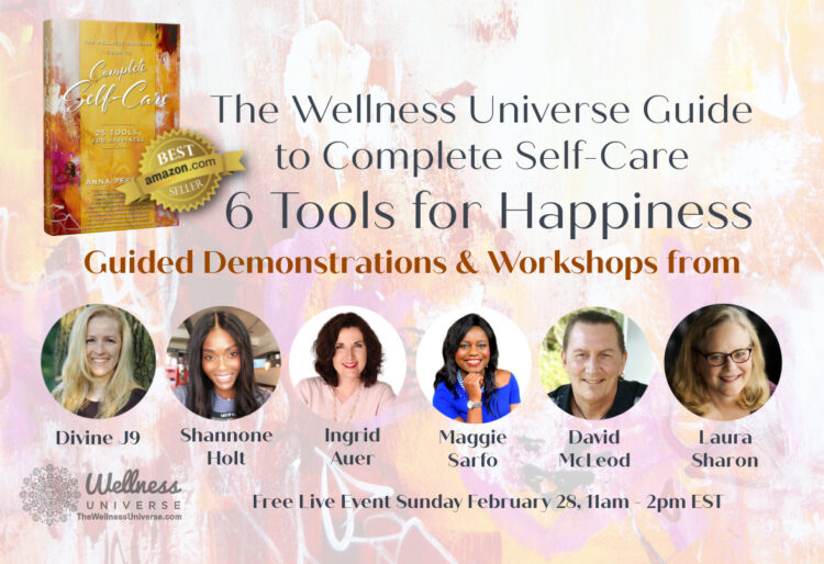 SELF-CARE SUNDAY Feb 28 – live ONLINE! 6 Best-Selling Authors from The Wellness Universe Guide to