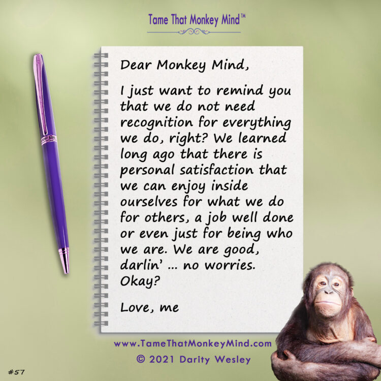 Here's the latest post from my Facebook page (www.Facebook.com/TameThatMonkeyMind) and website htt