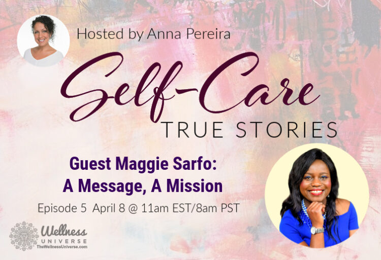 Going Live at 11am EDT – Self-Care True Stories w @maggiesarfo > Grab your free seat! https