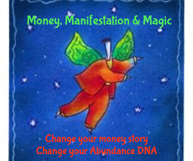 """""""Money, Manifesting and Magic"""" a Masterclass and Energy Block Clearing Session Friday Ju"""
