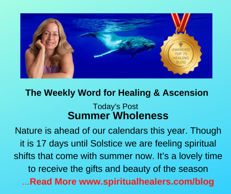 http://www.spiritualhealers.com/blog Weekly Word for Soc 6-4-21