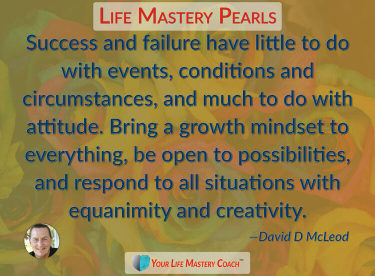 Success and failure have little to do… https://lifemasterypearls.com/equanimity-and-creativity