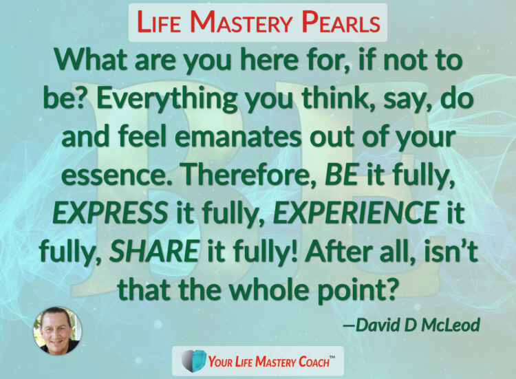 What are you here for, if not… https://lifemasterypearls.com/whole-point/ #LifeQuotes #LifeMas