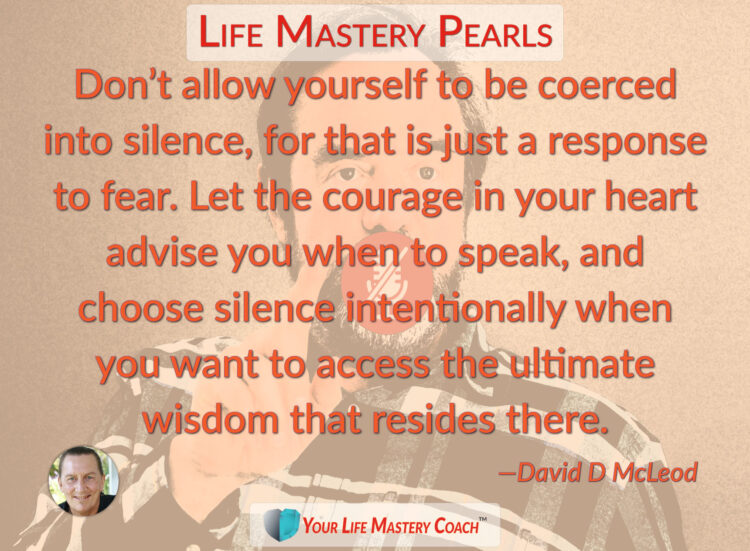 Don't allow yourself to be… https://lifemasterypearls.com/coerced-into-silence/ #LifeQuotes