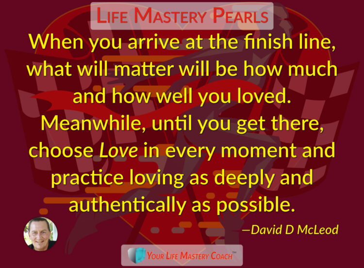 When you arrive at the finish line… https://lifemasterypearls.com/finish-line/ #LifeQuotes #Li