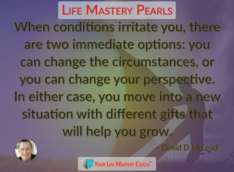 When conditions irritate you… https://lifemasterypearls.com/different-gifts/ #LifeQuotes #Life