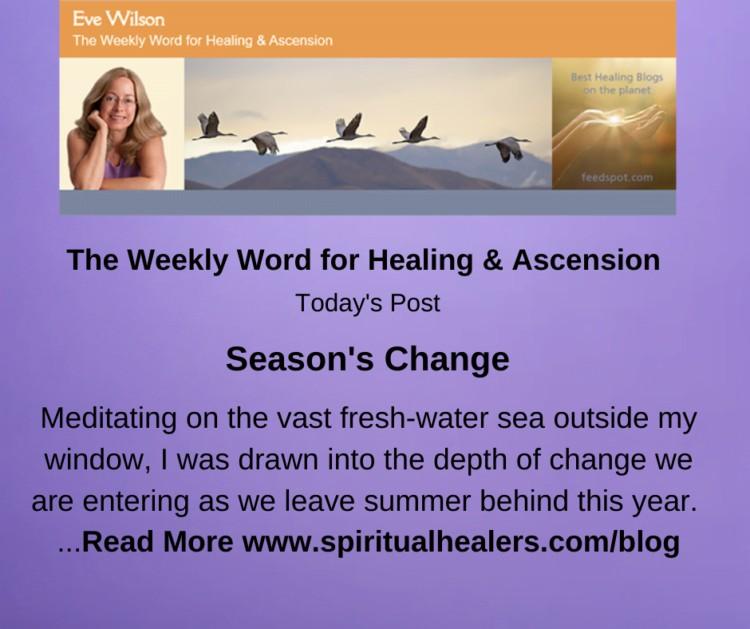 http://www.spiritualhealers.com/blog Weekly Word for Soc 9-10-21