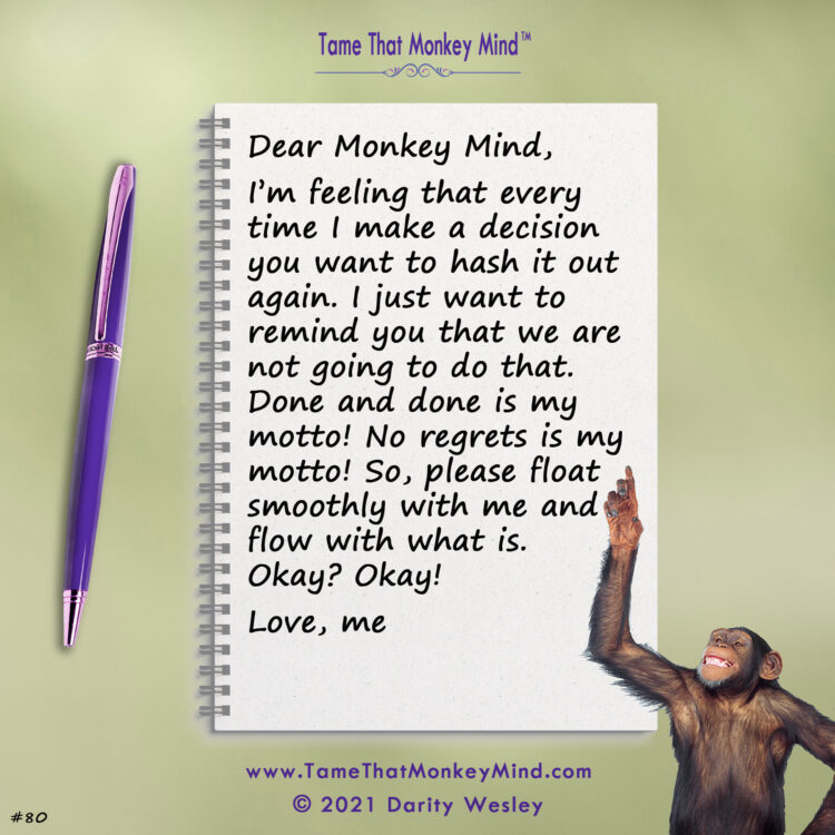 Here's the latest post from my Tame That Monkey Mind Facebook page and website http://www.TameThat