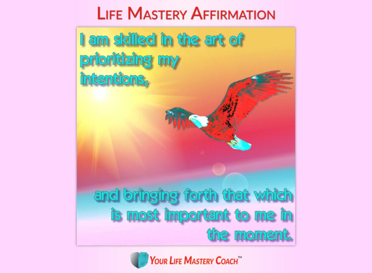 I am skilled in the art of… https://lifemasterypearls.com/prioritizing-intentions/ #LifeQuotes
