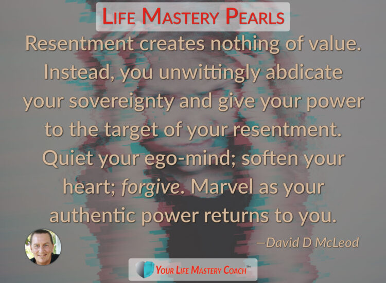 Resentment creates nothing of value… https://lifemasterypearls.com/nothing-of-value/ #LifeQuot