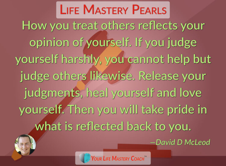 How you treat others reflects your… https://lifemasterypearls.com/opinion-of-yourself/ #LifeQu