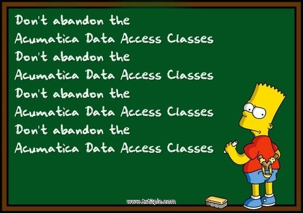 Don't Abandon the Acumatica Data Access Classes