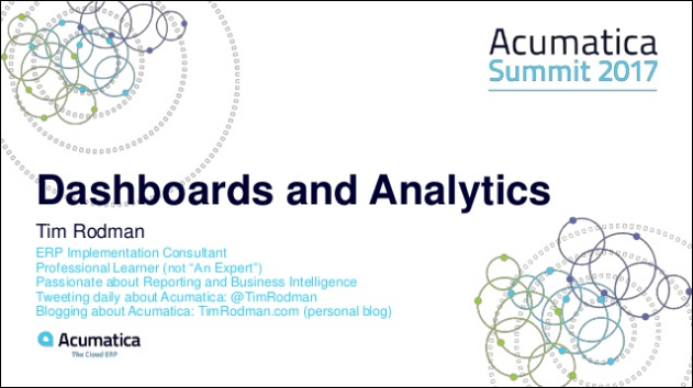 Acumatica Summit 2017 - Acumatica Dashboards and Analytics
