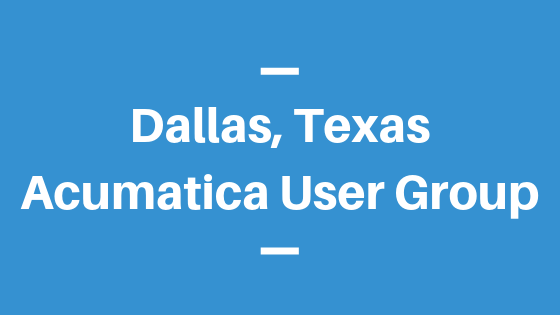 Acumatica User Group in Dallas, Texas